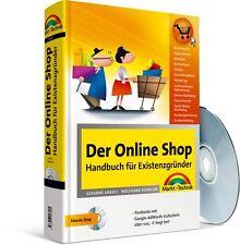 Der Online-Shop - Handbuch für Existenzgründer, Markt & Technik m. CD-ROM NEU
