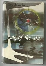 SONG OF THE SKY by GUY MURCHIE 1955 First Ed Hc METEOROLOGY NAVIGATION Illustr