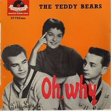 """THE TEDDY BEARS OH WHY FRENCH ORIG EP 45 ORANGE PS 7"""" PHIL SPECTOR"""