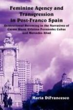 Feminine Agency and Transgression in Post-Franco Spain (Juan de La Cuesta Hispan