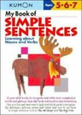 Kumon Workbooks: My Book of Simple Sentences : Learning about Nouns and Verbs...