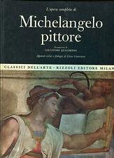 L'opera completa di MICHELANGELO PITTORE Classici dell'Arte Rizzoli 1966