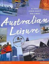 Australian Leisure 4e - by Simon Darcy, Rob Lynch, A. J. Veal (Paperback, 2012)