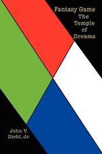 Fantasy Game : The Temple of Dreams by John V. Diehl (2002, Paperback)