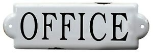 White Enameled Office Sign Metal 10 Inches