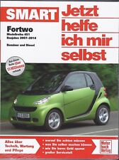 Reparaturhandbuch Smart Fortwo 2007 2008 2009 2010 2011 2012 2013 2014