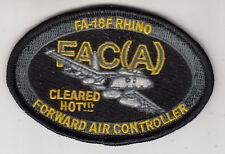 FA-18F RHINO CLEARED HOT!! FAC(A) OVAL SHOULDER PATCH
