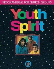 Youth Spirit: Program Ideas for Church Groups by Cheryl Perry: Used