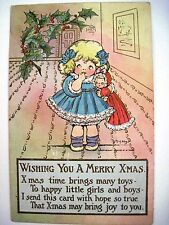 "1908 ""M.G.Hays"" Christmas Post Card w/ Little Girl Loving Her Dolly -Used *"