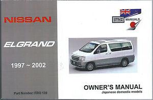 Nissan Elgrand E50 1997-2002 English Language Owner's Handbook by JPNZ