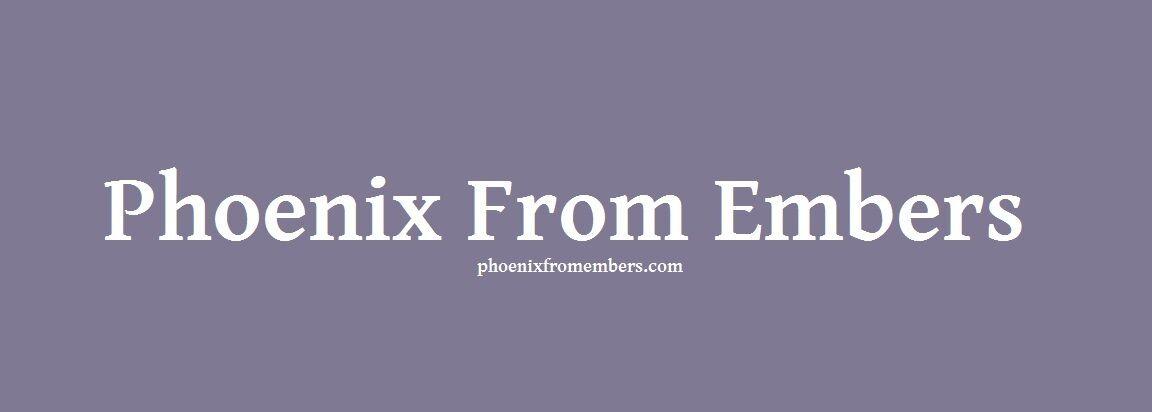 Phoenix From Embers