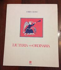 L44> Liuteria straordinaria - Corpi del suono -1990