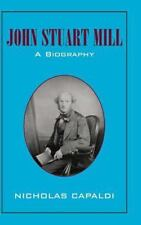 John Stuart Mill: A Biography