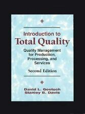 Introduction to Total Quality: Quality Management for Production, Processing, an