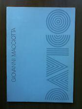 Catalogo della mostra di Giovanni Macciotta Galleria Davico Torino 1991 - E16274