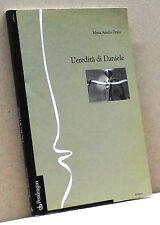 L'eredità di Daniele - M. A. Orsini [Pendragon ed.]
