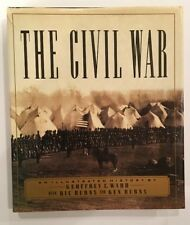The Civil War : An Illustrated History by Ric Burns, Ken Burns and Geoffrey C. …