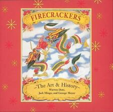 Firecrackers: The Art and History Book library copy