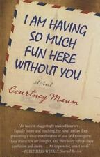 I Am Having So Much Fun Here Without You (Thorndike Press Large Print-ExLibrary