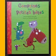COMPTINES DES PETITES BÊTES Sylvie Fournout Nathalie Choux 2003
