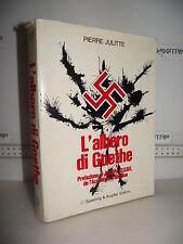 LIBRO Pierre Julitte L'ALBERO DI GOETHE ed.1973 Traduzione Annita Biasi Conte☺