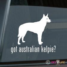 Got Australian Kelpie Sticker Die Cut Vinyl - barb
