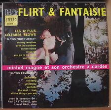 MICHEL MAGNE ET SON ORCHESTRE A CORDES FLIRT&FANTAISIE FRENCH LP BEL AIR