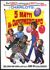 CINEMA-manifesto CINQUE MATTI AL SUPERMERCATO i charlots, serrault, galabru,ZIDI