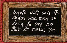 """*Humor Postcard-""""Takes Sum MenSo Long to Say No....."""""""