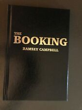 THE BOOKING. RAMSEY CAMPBELL. SIGNED LETTERED EDITION.