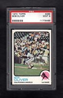 1973 TOPPS #289 BOB OLIVER ANGELS PSA 9.0  MINT CENTERED!