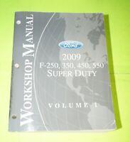 2009 Ford F-250/350/450/550 Super Duty Truck Factory Service Shop Manual Vol 1