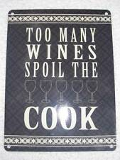 Vintage Retro Style Metal Sign Wall Plaque-Too Many Wines Spoil the Cook-Fab!