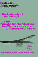 The Monte Carlo Method for Semiconductor Device Simulation (Computational Microe