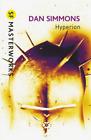 Dan Simmons-Hyperion (Sf Masterworks) (UK IMPORT) BOOK NEW