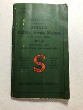 Original 1941 Singer 201-2 Electric Sewing Machine Instruction Manual