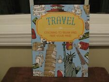"""Travel: Coloring to Relax and Free Your Mind Adult Coloring Book """"New"""""""