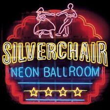 SILVERCHAIR Neon Ballroom CD BRAND NEW