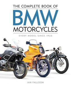 The Complete Book of BMW Motorcycles 1923-2020 new edition Ian Falloon signed