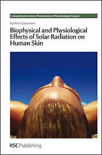 Biophysical and Physiological Effects of Solar Radiation on Human Skin by...