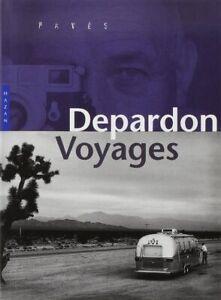Depardon : Voyages - Hazan