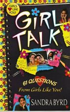 Girl Talk: 61 Questions from Girls Like You! - PB 2001 - Sandra Byrd - Religious