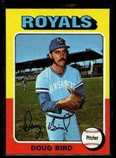 1975 TOPPS #364 DOUG BIRD ROYALS NM+ D020339