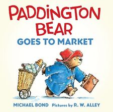 Paddington Bear Goes to Market Board Book by Michael Bond