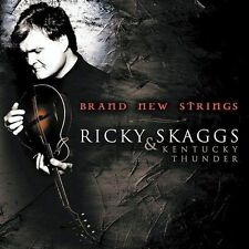 Brand New Strings by Ricky Skaggs/Ricky Skaggs & Kentucky Thunder (CD, Sep-2004,
