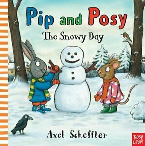 Pip and Posy: The Snowy Day by Axel Scheffler Book The Cheap Fast Free Post