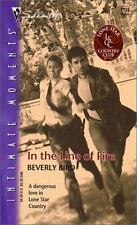 In the Line of Fire by Beverly Bird (Paperback)