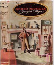 Vintage GEORGETTE HEYER - SPRIG MUSLIN (HCDJ; 1956)