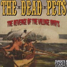 Revenge of the Village Idiots [PA] * by The Dead Pets (CD, Nov-2006, 10 Past 10)