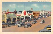 Tijuana Mexico Main Street Linen Antique Postcard J50454